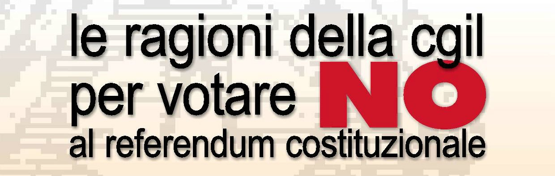 ragioni-cgil-no referendum costituzionale